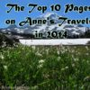 The 10 most popular posts on Anne's Travels in 2014. Picture from Spray Park, Mt. Rainier National Park, Washington