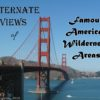 Alternate Views of Famous American Wilderness Areas - Golden Gate Bridge, San Francisco, California