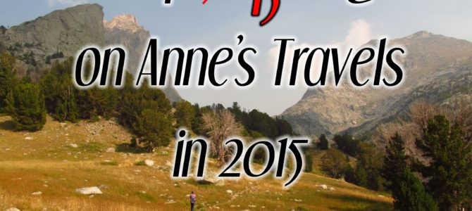 The Best of Anne's Travels in 2015