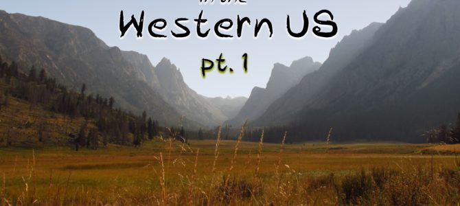 8 Epic Hikes in the Western US, Pt. 1