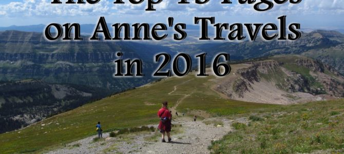 The Top 15 Pages on Anne's Travels in 2016
