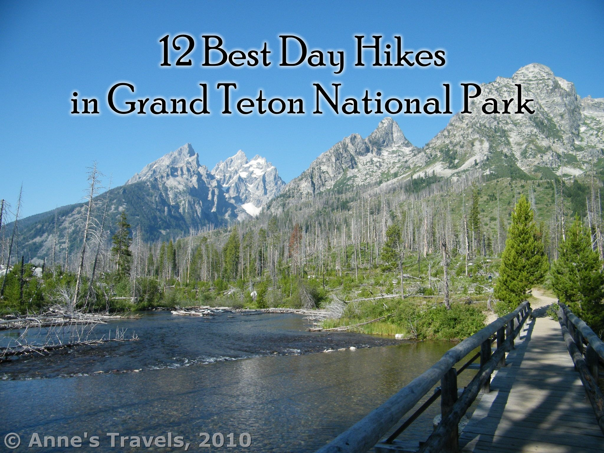 12 Best Day Hikes In Grand Teton National Park Anne S