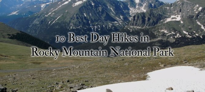10 Best Day Hikes in Rocky Mountain National Park
