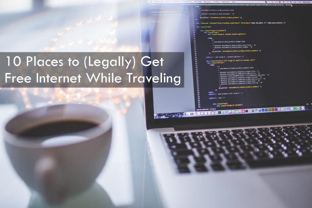 Places to get free internet while traveling