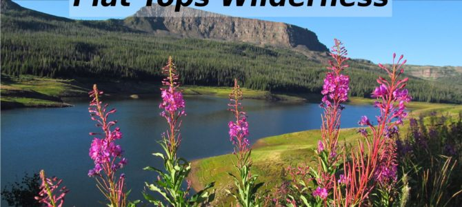 7 Best Day Hikes in Colorado's Flat Tops Wilderness