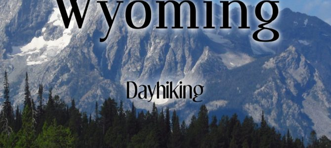 Now Announcing: A View Junkie's Guide: Dayhiking Wyoming!