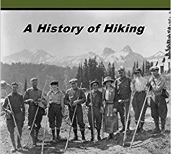 Book Review: Ramble On: A History of Hiking by Jeffery J. Doran