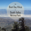 10 of the best day hikes in Death Valley National Park, California