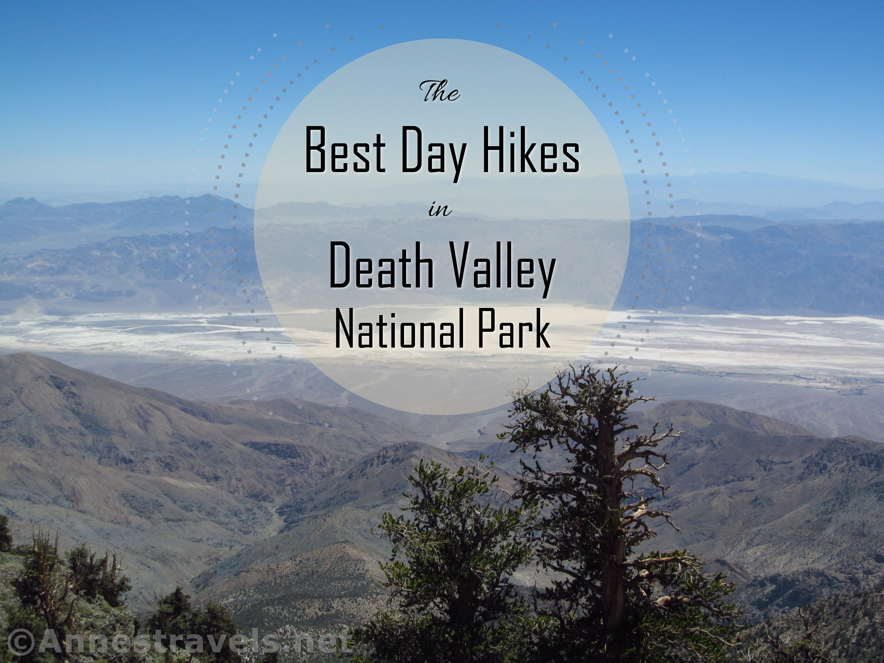 10 Best Day Hikes in Death Valley National Park - Anne's Travels
