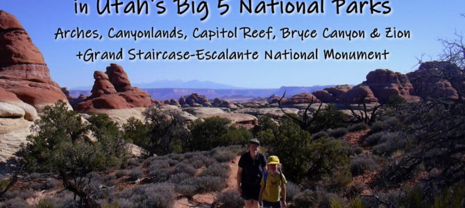 Best Hikes for Kids in Utah's Big 5 National Parks + Grand Staircase-Escalante