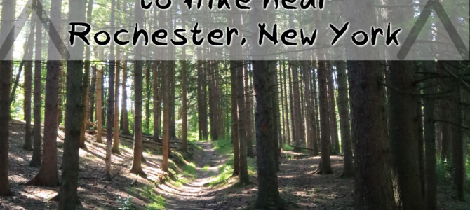 The Best Places to Hike near Rochester, New York
